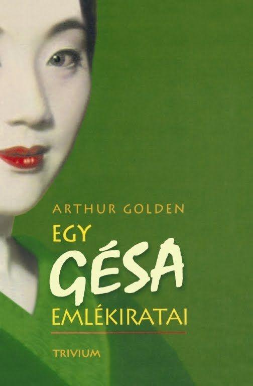 Arthur Golden - Egy gésa emlékiratai II/II (hangoskönyv)