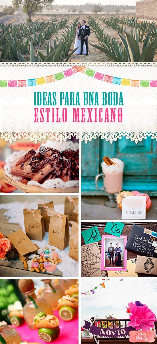 Ideas para una boda estilo mexicano   El Blog de una Novia   #boda #mexicana