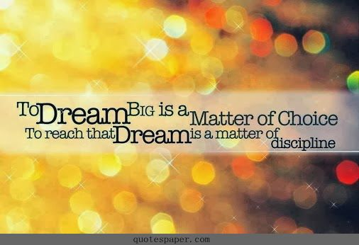Dream big #Quotes / Realizing YOUR dream is all about making the right choices!