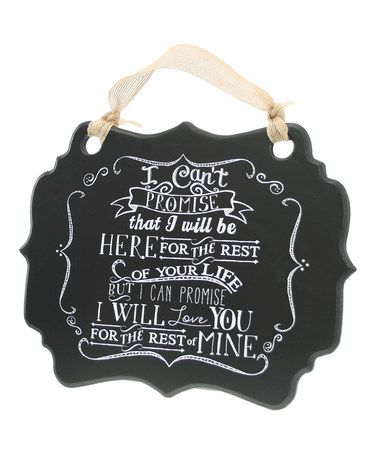 This 'I Can Promise I Will Love You' Wall Sign is perfect! #zulilyfinds