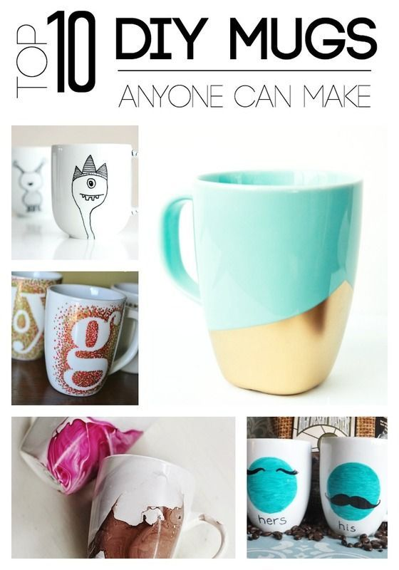 Top 10 DIY Mugs Anyone Can Make - Upload your Mug for a chance to win free coffee. Love these ideas even kids can make!