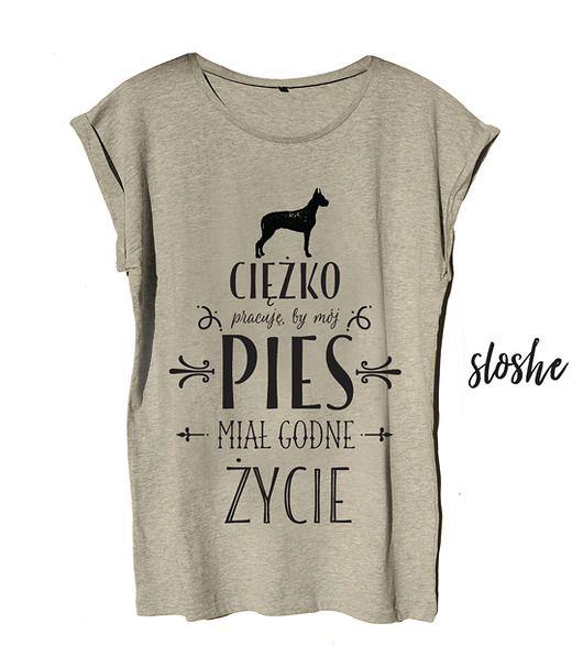 bluzki - t-shirty - damskie-Ciężko pracuję by mój pies, t-shirt S, M