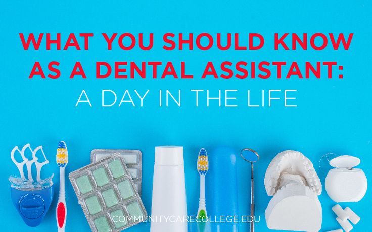 What You Should Know as a Dental Assistant: A Day in the Life -- Dental Assistants are apart of changing peoples lives, one smile at a time.