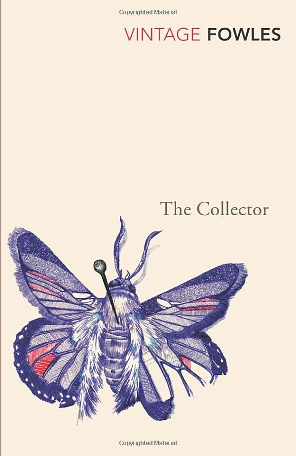 The Collector, John Fowles - one of the best books I've read!
