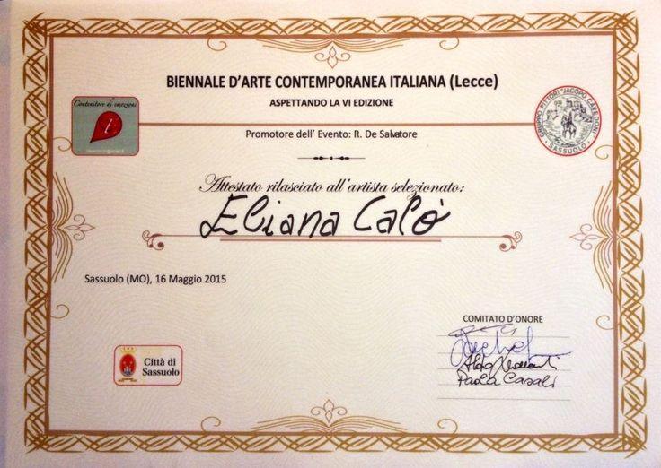 Attestato rilasciato ad Eliana Calò per la partecipazione alla Biennale D'arte contemporanea Italiana