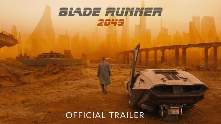 BLADE RUNNER 2049 - Official Trailer (SQUEEEE!)
