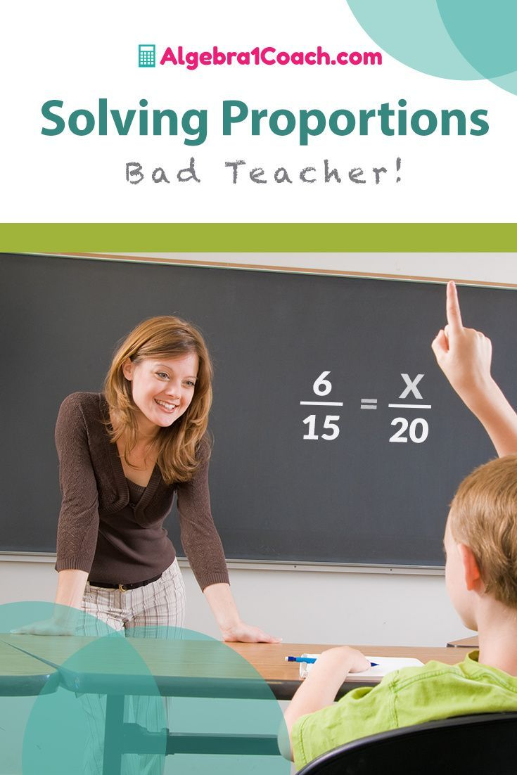 Solving Proportions Bad Teacher Algebra 1 Coach Solving Proportions Free Middle School Math Algebra Lessons