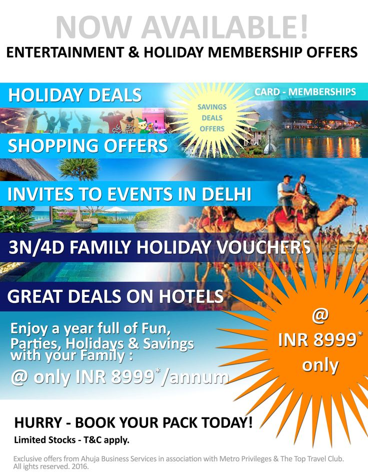 Great offers on Holidays & Entertainment - Enjoy a year full of Fun, Holidays & Excitement with your Family. Book your membership today. Visit http://www.ahujabusinessservices.com for details