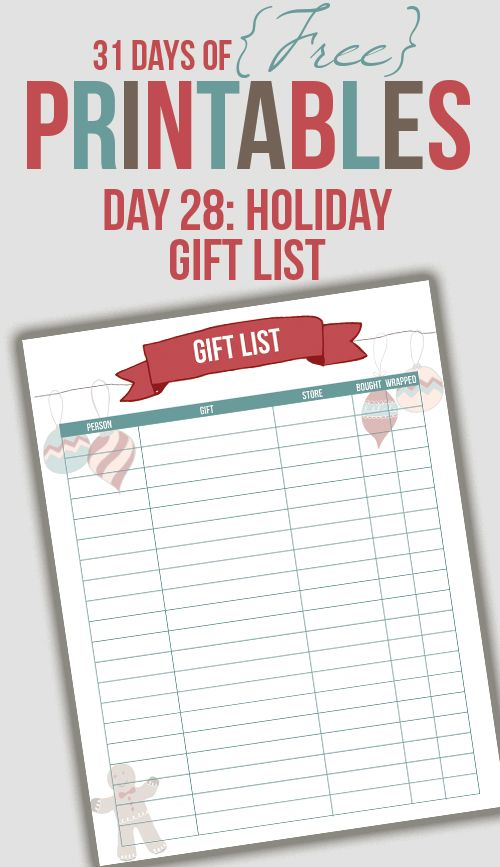 Gift List- go to Day 28 – Holiday Gift List in blue- click and pdf comes up- save as!