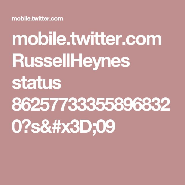 mobile.twitter.com RussellHeynes status 862577333558968320?s=09