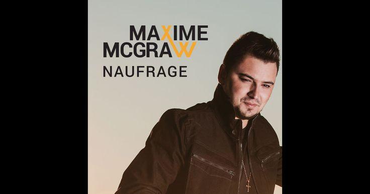 Maxime McGraw - Naufrage