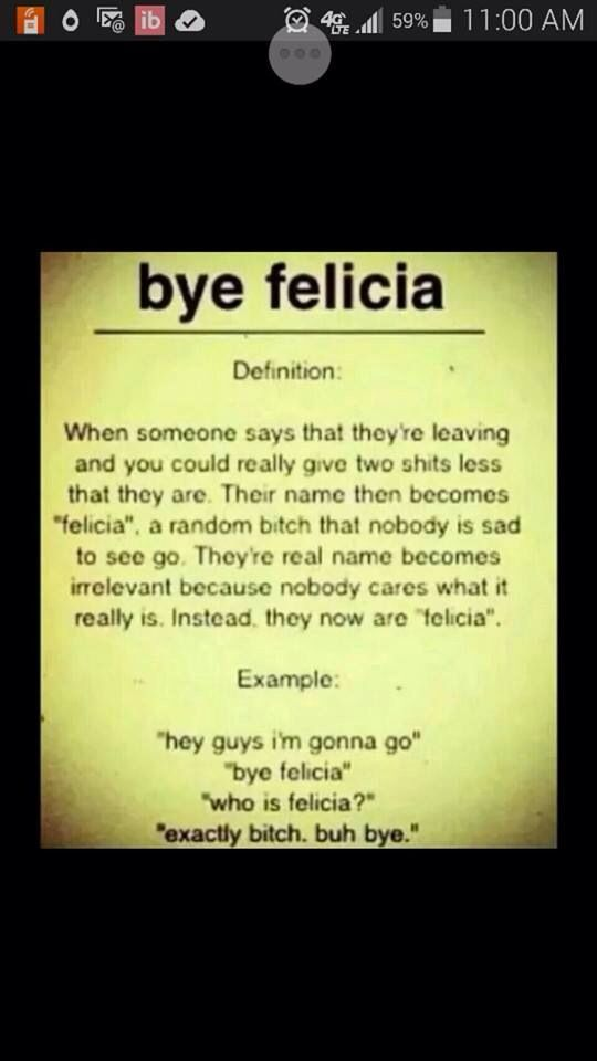 Friday Movie Quotes Bye Felicia  www.imgkid.com  The
