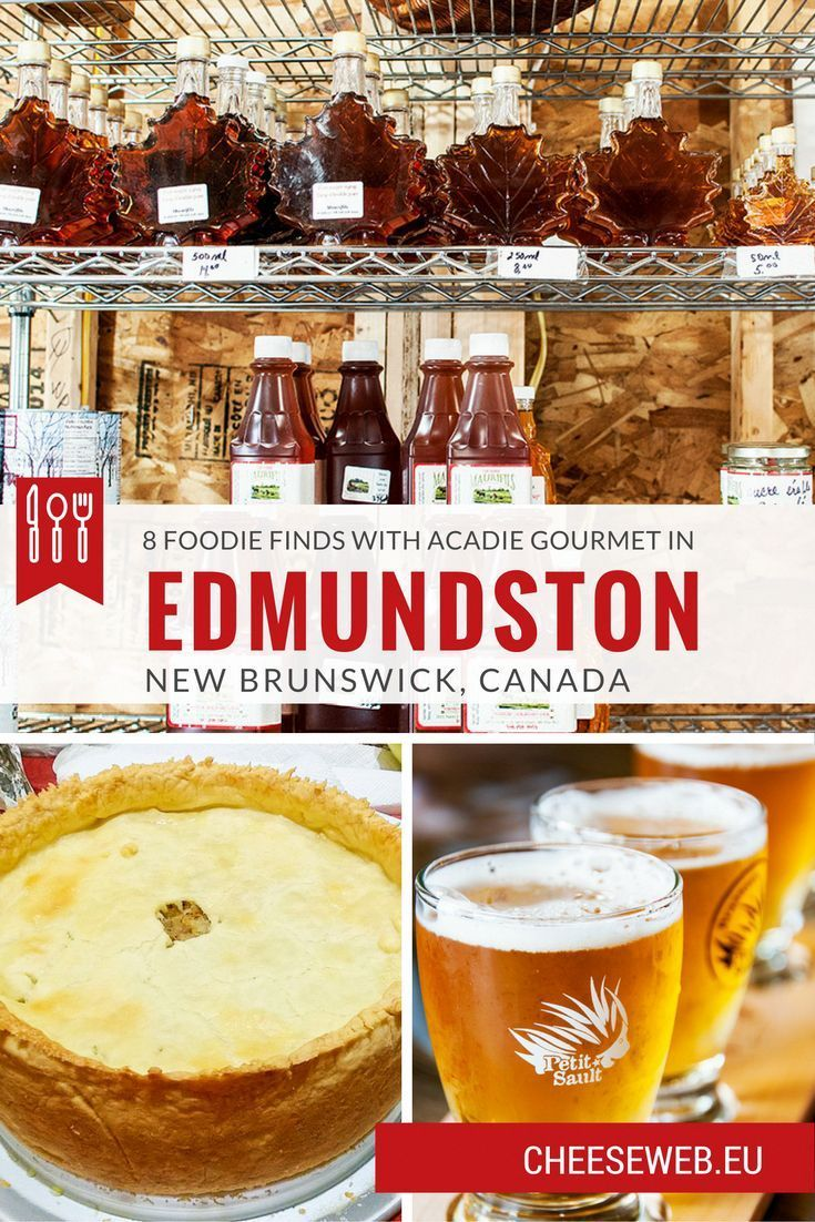 What to eat in Edmundston, New Brunswick, Canada - We taste our way around Edmundston following the Acadie Gourmet label and share 8 foods you have to eat in Madawaska County, New Brunswick, Canada.