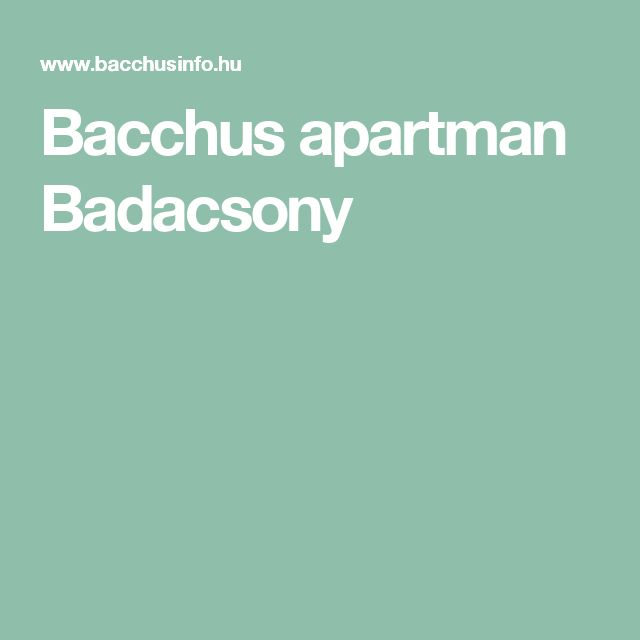 Bacchus apartman Badacsony