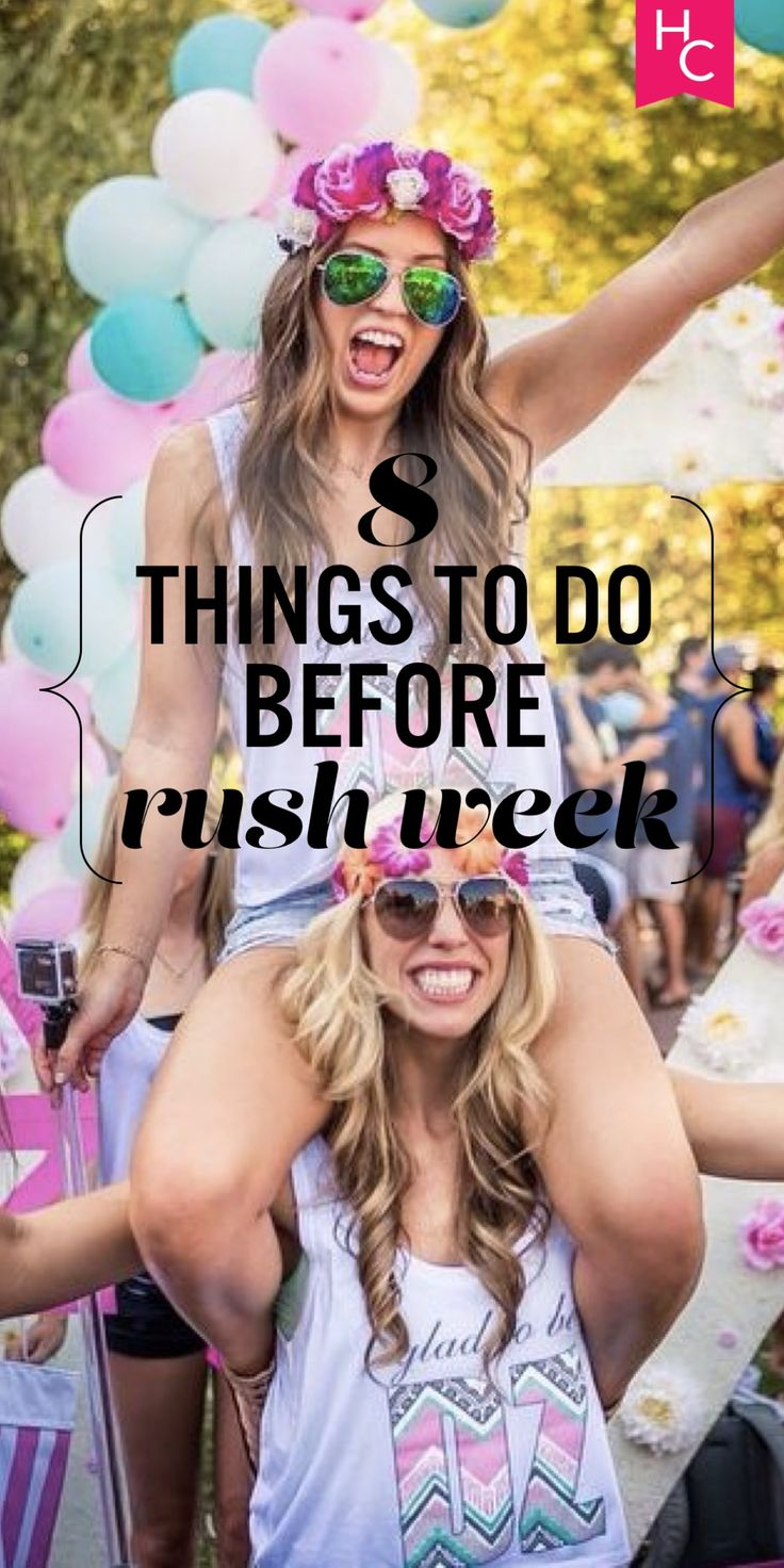 8 Things You Need To Do Before Rush Week | Her Campus | http://www.hercampus.com/life/greek-life/8-things-you-need-do-rush-week