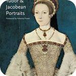 A Guide to Tudor and Jacobean Portraits (ANGLAIS)