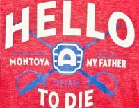 Inigo Montoya T-shirt! Yey-ah!
