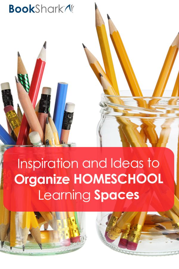 Inspiration and Ideas to Organize Homeschool Learning Spaces