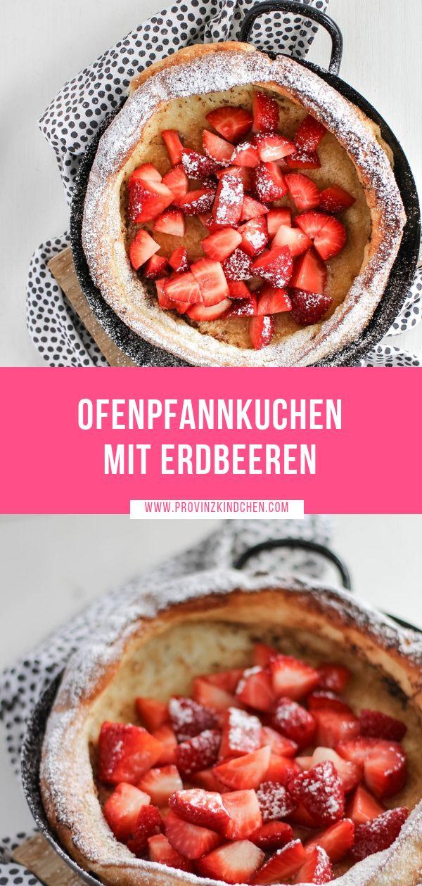 Flaumiger Ofenpfannkuchen mit Erdbeeren   – BreakfastDiner