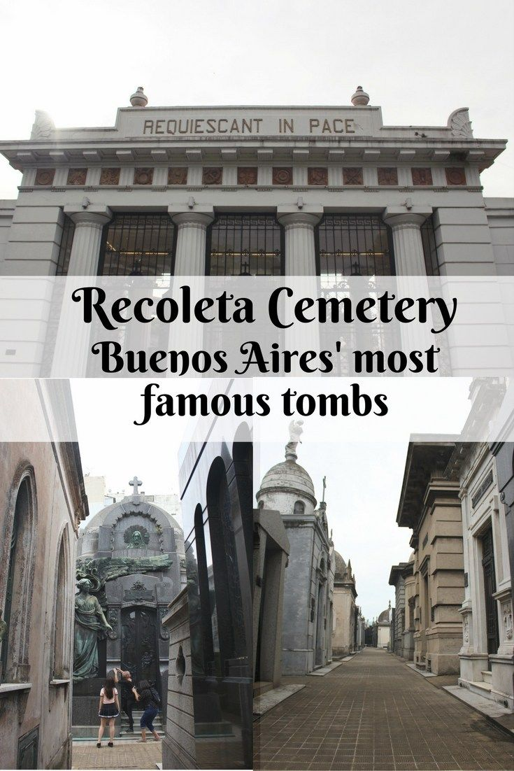 Recoleta Cemetery Buenos Aires' most famous tombs