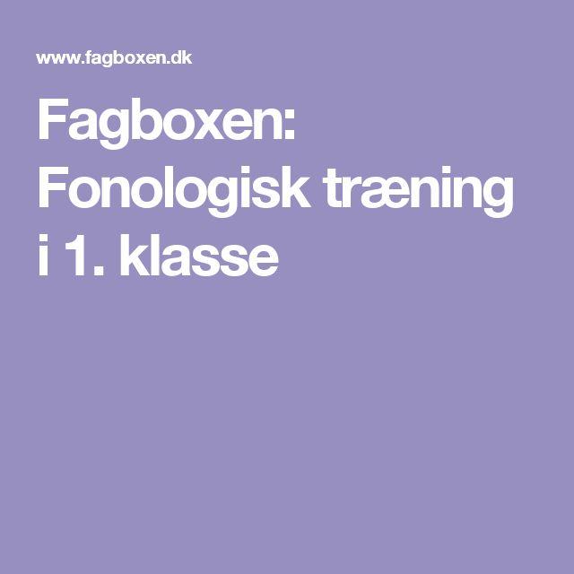 Fagboxen: Fonologisk træning i 1. klasse