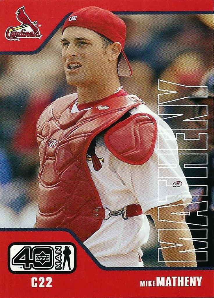 Catcher for the St. Louis Cardinals. Mike Matheny