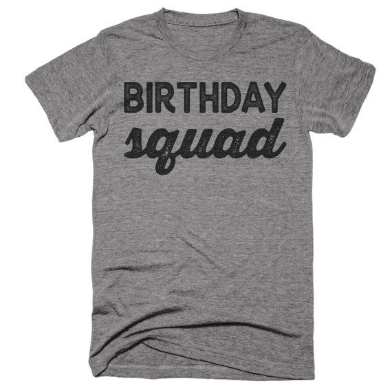 Birthday Squad Shirt Tanks Sweatshirt Group Shirts Bar Crawl Drinking By TeeKittyKitty