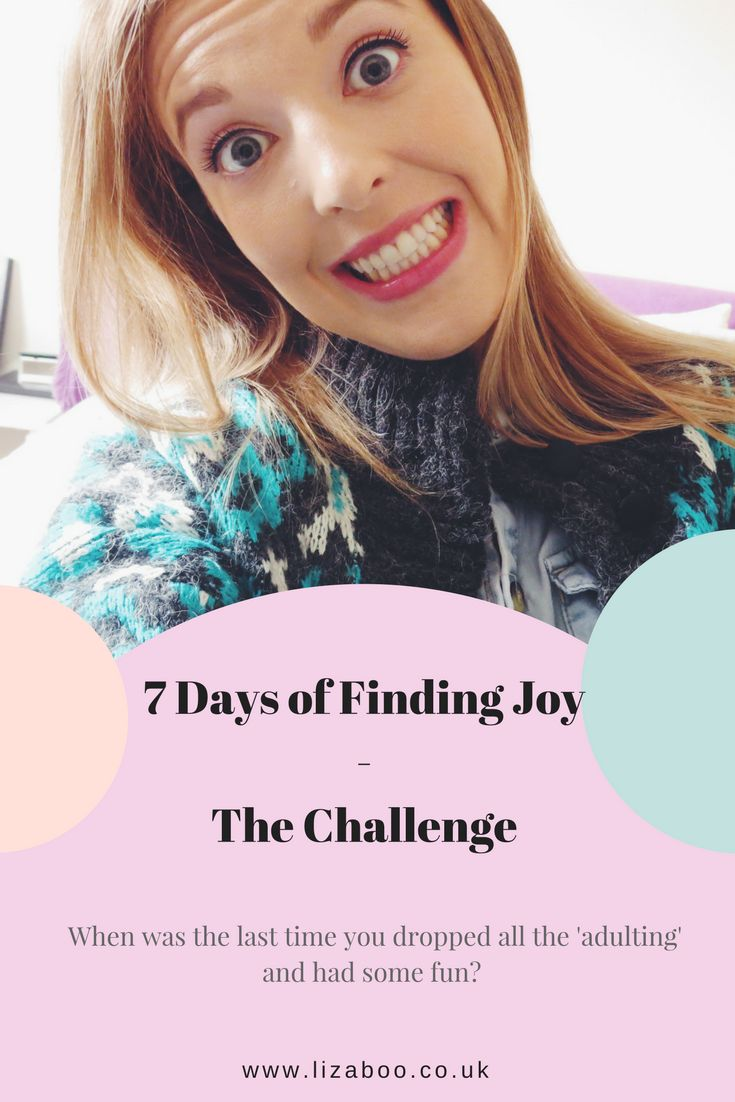 Give your wellbeing a much needed boost of fun with this challenge.  We spend so much of our time being responsible, but that can pull us away from having fun. So for your own sanity let's find joy!