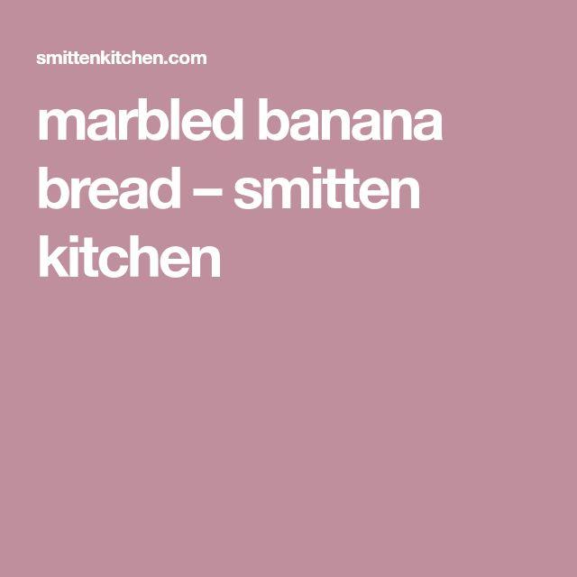 marbled banana bread – smitten kitchen