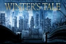 "Official Movie Trailer - Winter's Tale Presenting the Latest Movie Trailer titled ""Winter's Tale"" starring Colin Farrell and Jennifer Connelly. It is 19th Century fantasy story of a sick girl and a thief. Watch more Movie Trailers at uitvconnect."