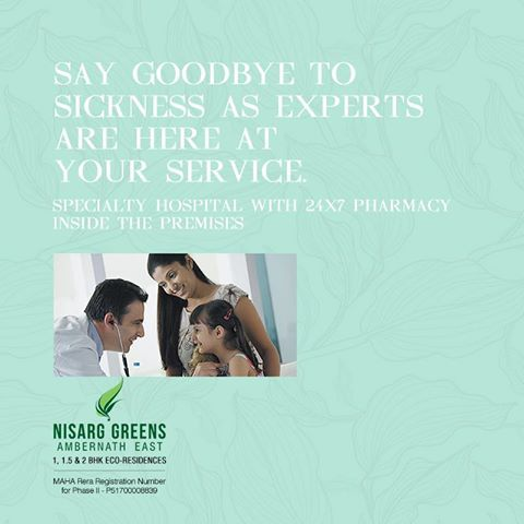 Nisarg Greens - Ambernath East 1, 1.5 & 2 BHK Eco-Residences Specialty Hospital with 24 X 7 Pharmacy inside the premises #MahaRera Registration Number for Phase II - P51700008839 To know more log on to: http://www.nisarggroup.com/greens/ Or you can call on: 08655 787878 | SMS 'GREENS' to 56161 #NisargGreens #Ambernath #RealEstate #EcoLuxury #Property #Home