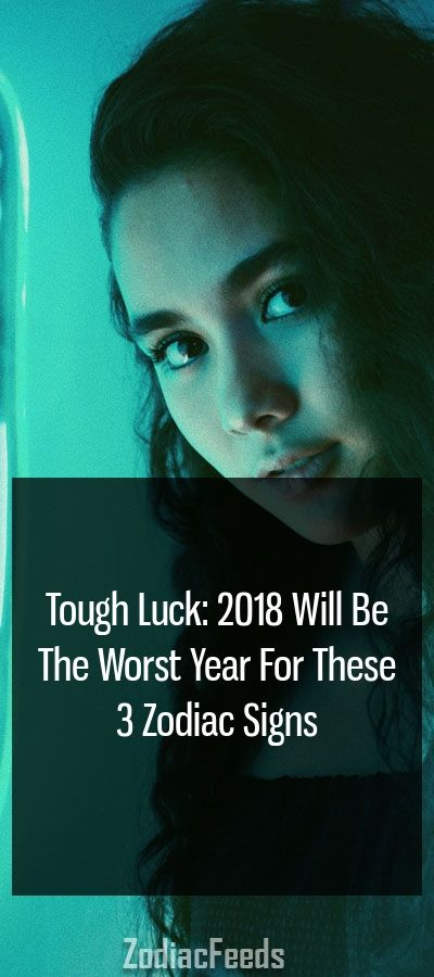 zodiac sign with the worst luck