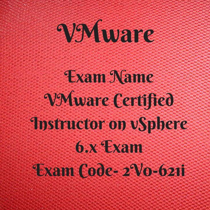 Exam Name  VMware Certified Instructor on vSphere 6.x Exam Exam Code- 2V0-621i