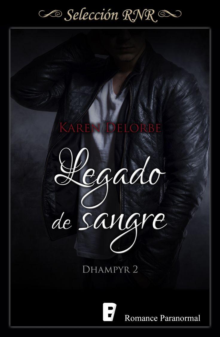 Libro 2 de la trilogía Dhampyr de Karen Delorbe// Vampiros//Selección BdB