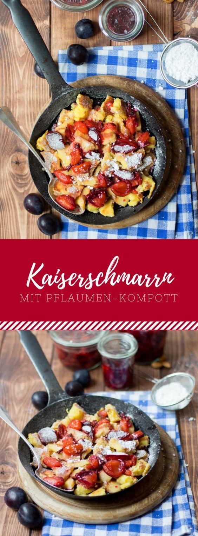 Ein leckeres Pfannen Rezept für kalte Wintertage: Kaiserschmarrn mit Pflaumen-Kompott