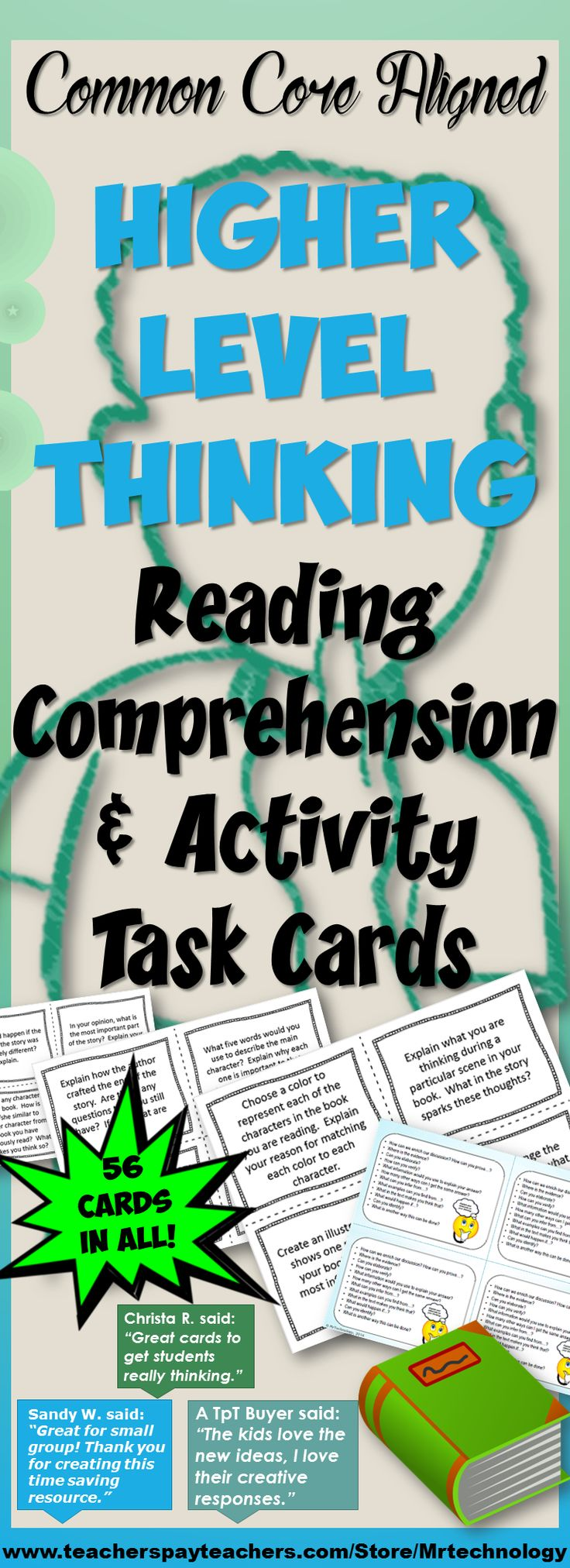 Common Core Aligned Higher Level Thinking Reading Comprehension Task Cards w/ Student Desk Reminders contains 56 cards in all with thought-provoking questions to be used in either a reader's notebook or during classroom discussions. Can also be used with whole-class or small group read-alouds, partnered reading, differentiated instruction, or individual reading periods. Laminate, cut, and use!