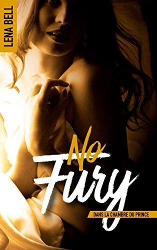 Mes Livres, Mon Plaisir !!: No Fury : Dans la chambre du prince - Lena Bell