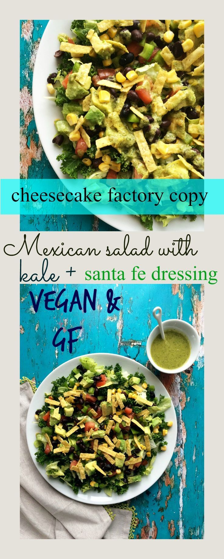 Mexican salad with kale and santa fe dressing (vegan + gf ). A cheesecake factory inspired salad . Makes a filling lunch.