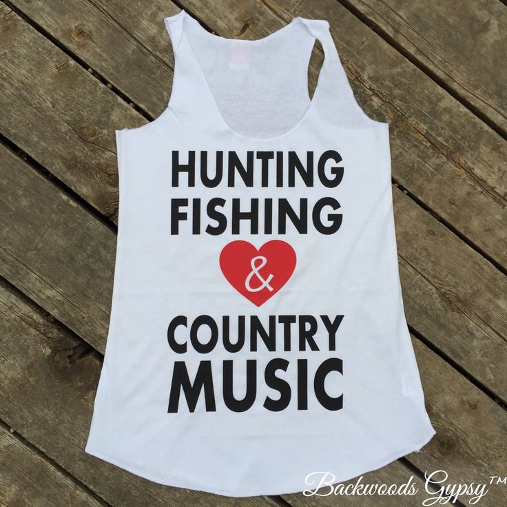 Hunting, Fishing and Country Music Tank, Women's Country Apparel Tank Apparel T-Shirt Southern Clothing, Country Sayings Shirt by BackwoodsGypsyCo on Etsy