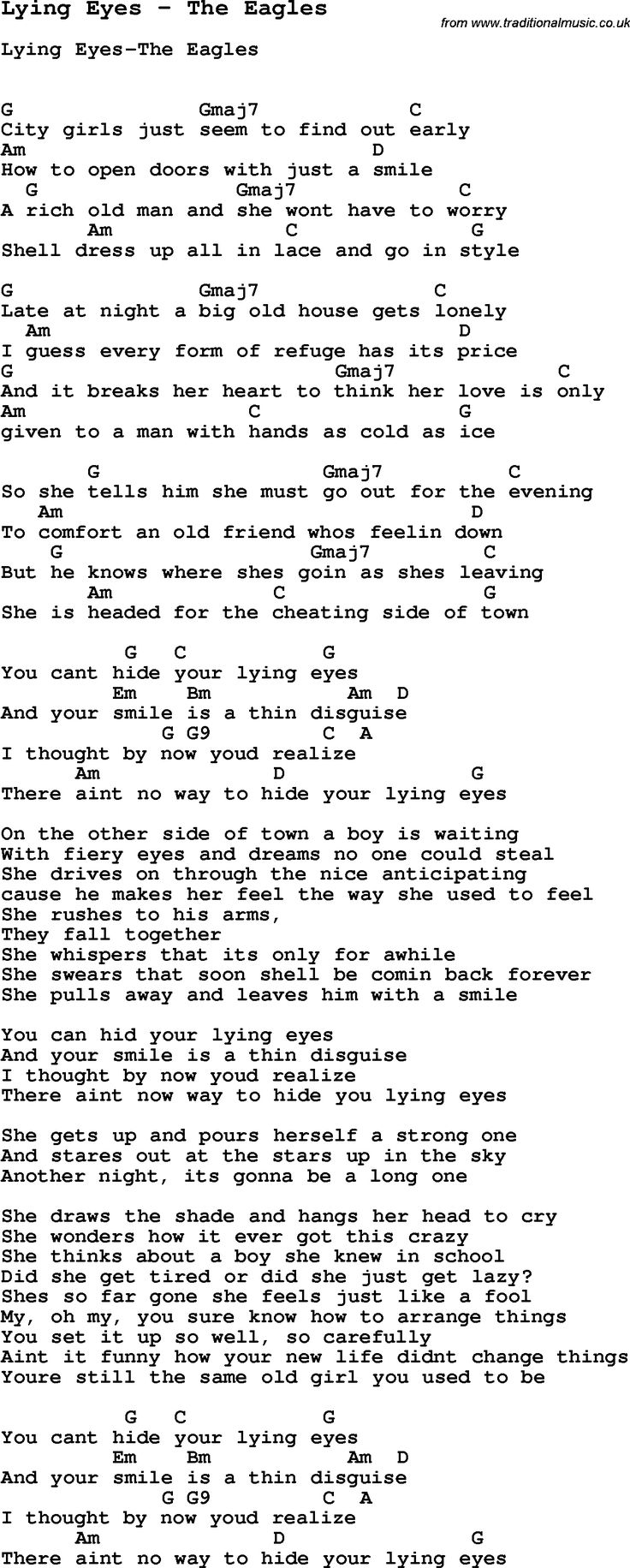 Song Lying Eyes by The Eagles, with lyrics for vocal performance and accompaniment chords for Ukulele, Guitar Banjo etc.