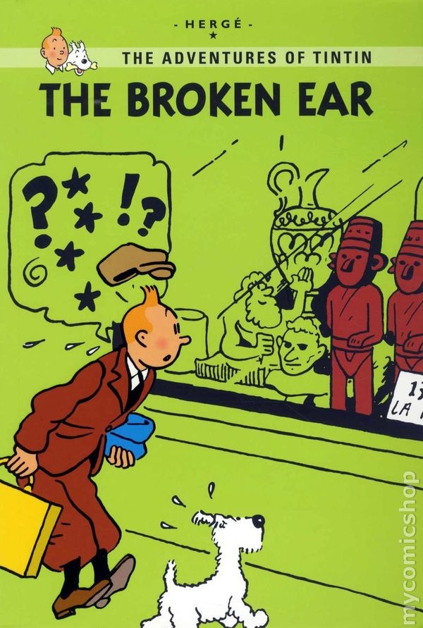 The Adventures of Tintin: The Broken Ear- Herge´
