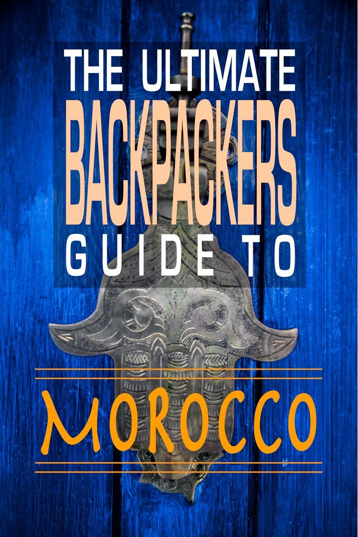 The ULTIMATE guide for backpacking around Morocco. It has everything you'll need to travel to the best places cheaply and safely!
