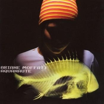 Album: Aquanaute - Arianne Moffatt Chanson: Poussière d'ange