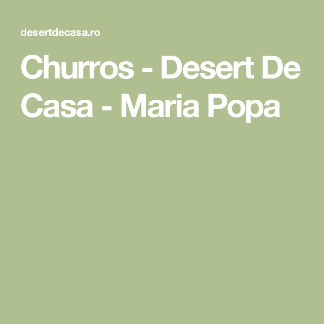 Churros - Desert De Casa - Maria Popa