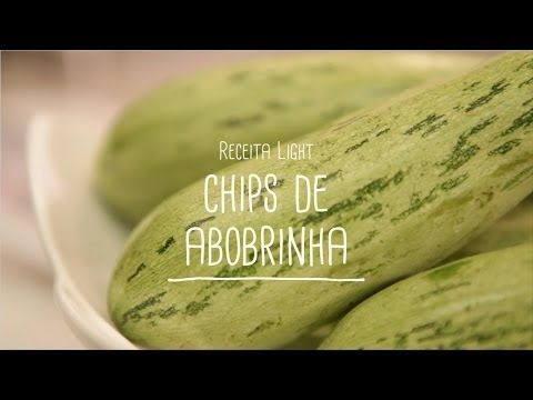 Chips de abobrinha | Receitas Saudáveis - Lucilia Diniz - YouTube