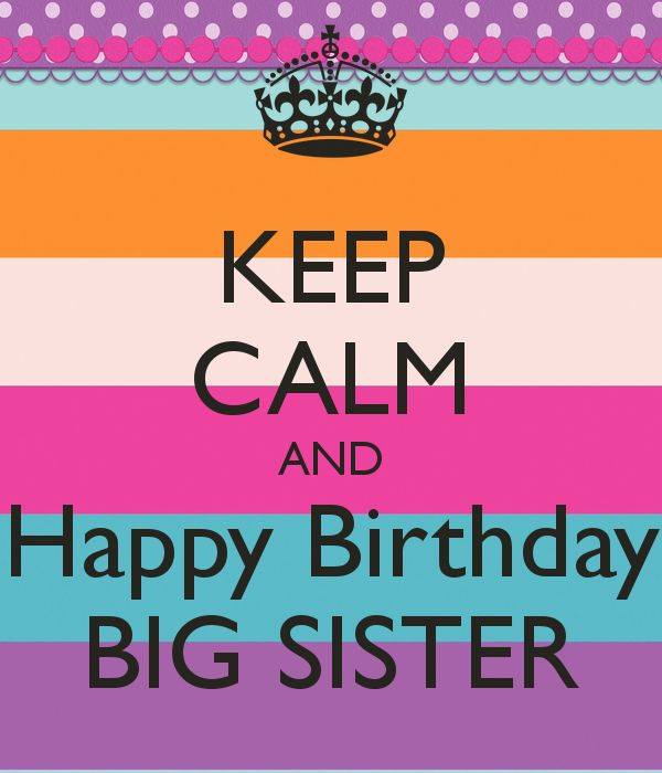 Happy Sister And Brothers Day: 25+ Best Ideas About Happy Birthday Big Sister On