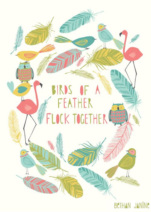 """""""Birds of a feather flock together"""" by Bethan Janine."""