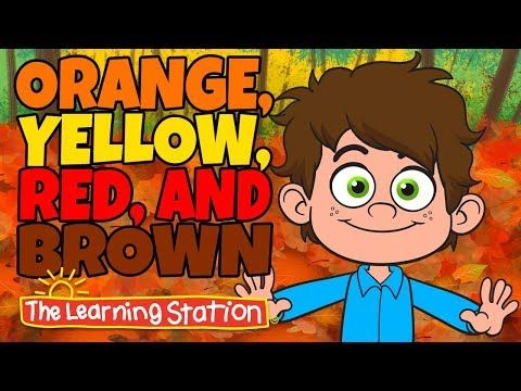 Orange, Yellow, Red and Brown - Seasons Songs for Kid - Kids Color Songs - By The Learning Station - YouTube