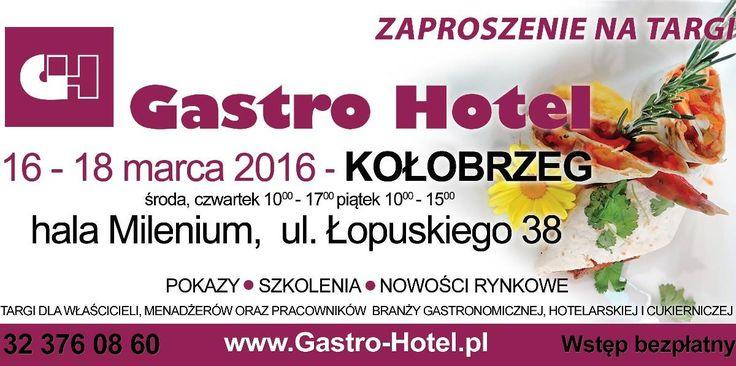 Targi Gastro Hotel w Kołobrzegu już wkrótce! Więcej na: http://www.nocowanie.pl/targi-gastro-hotel-w-kolobrzegu.html
