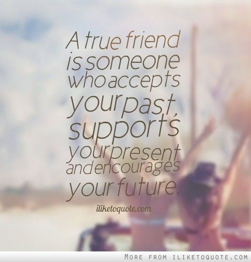 Quotes On Wah A True Friend Is: 175 Best Images About A True Friend On Pinterest